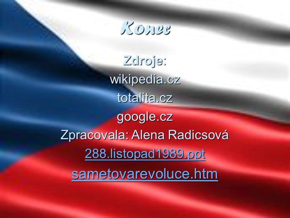 Zpracovala: Alena Radicsová