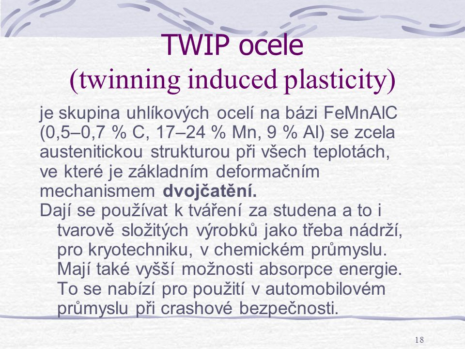 TWIP ocele (twinning induced plasticity)