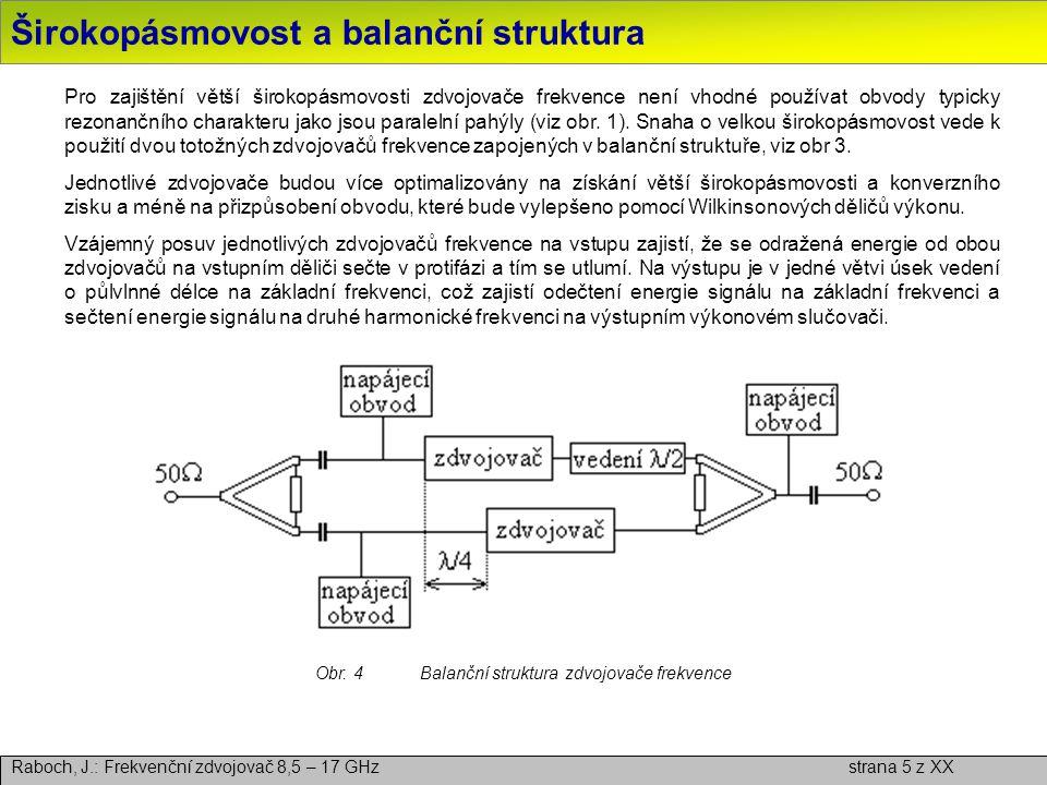 Širokopásmovost a balanční struktura