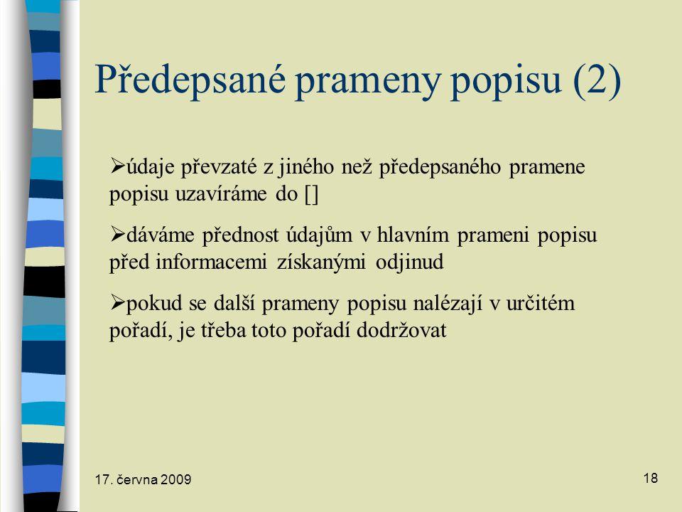 Předepsané prameny popisu (2)