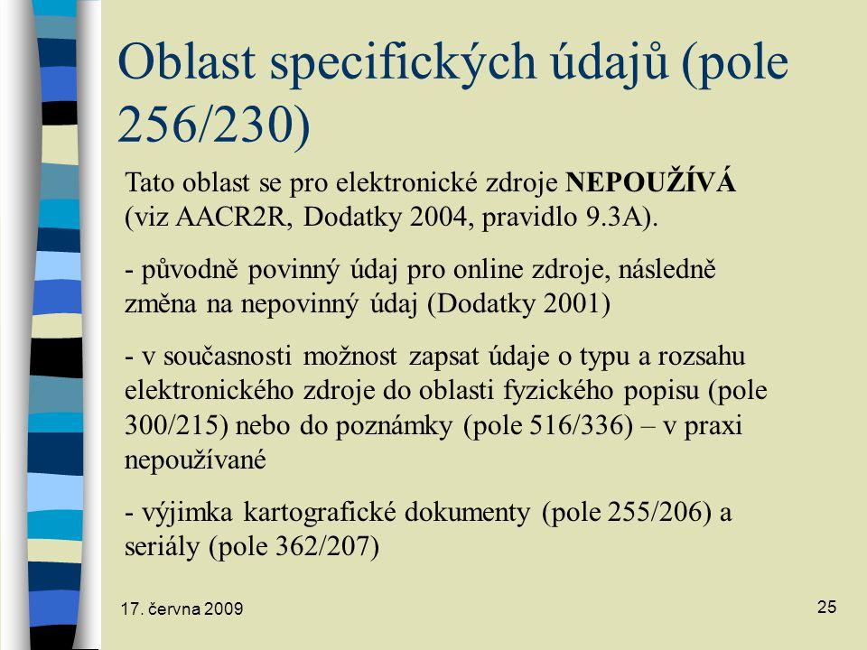 Oblast specifických údajů (pole 256/230)