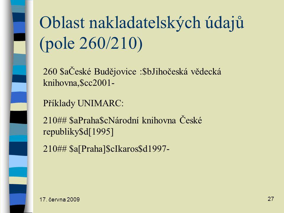 Oblast nakladatelských údajů (pole 260/210)