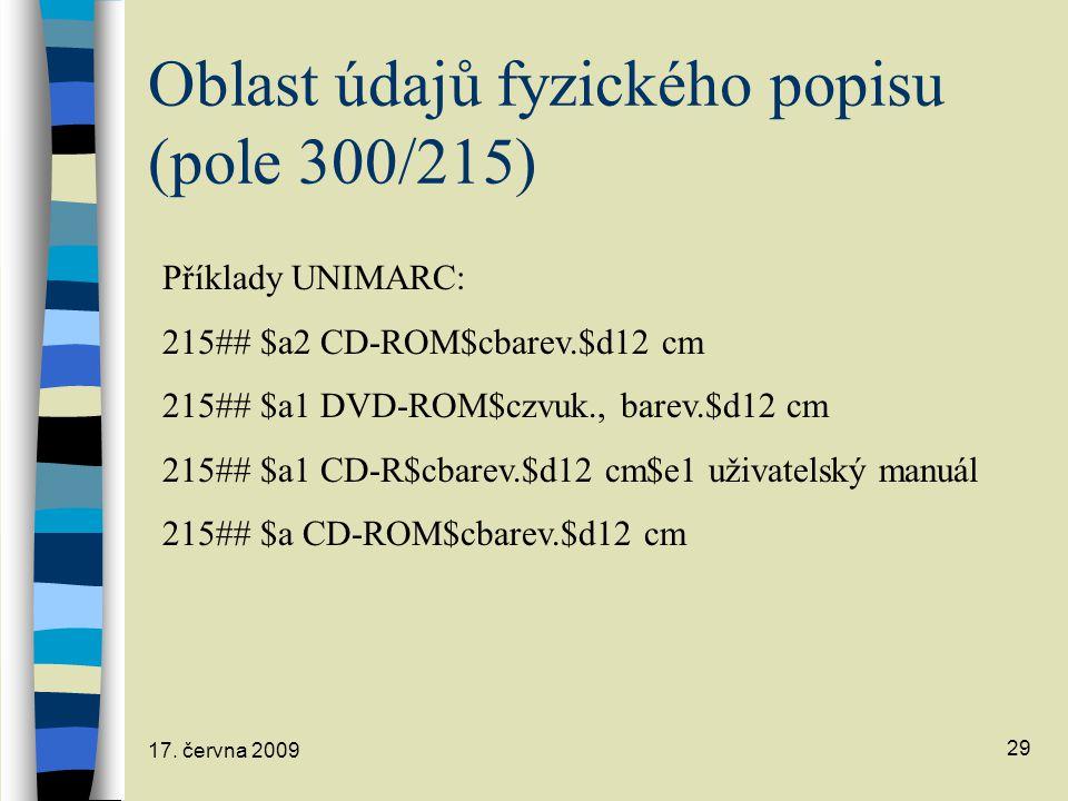 Oblast údajů fyzického popisu (pole 300/215)