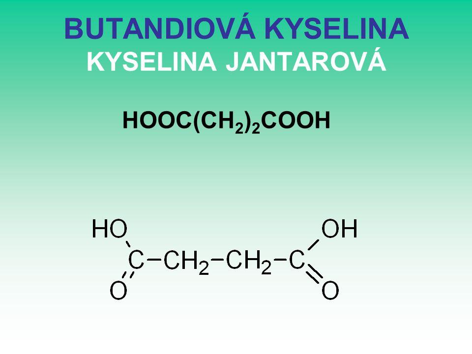 BUTANDIOVÁ KYSELINA KYSELINA JANTAROVÁ