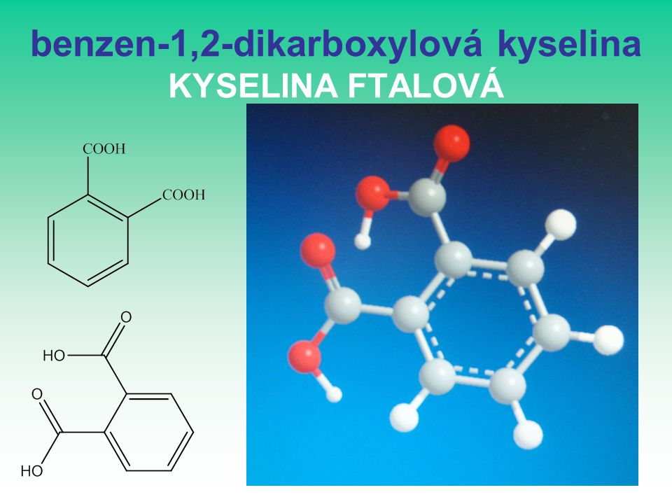 benzen-1,2-dikarboxylová kyselina KYSELINA FTALOVÁ