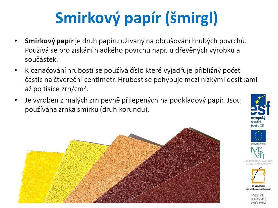 Smirkový papír (šmirgl)