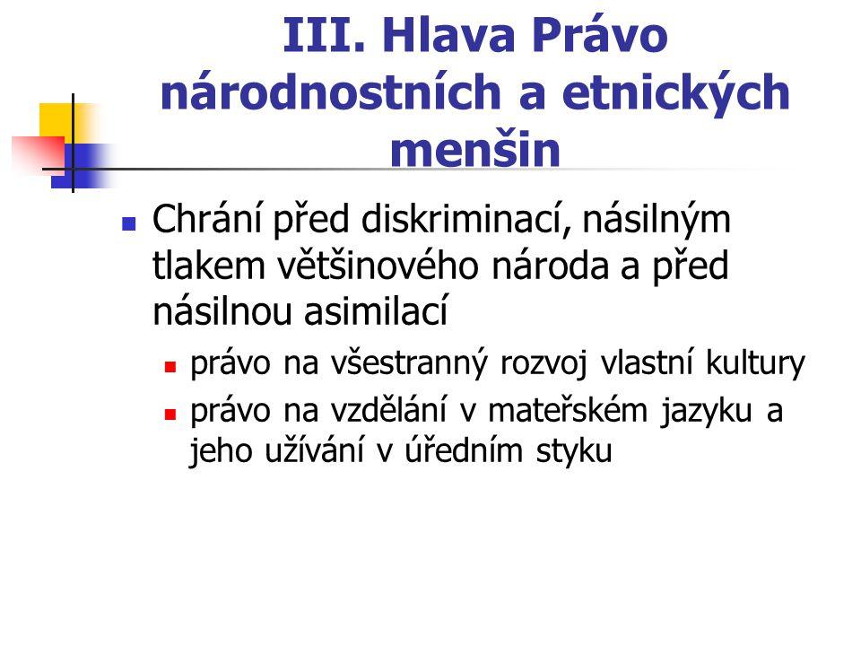III. Hlava Právo národnostních a etnických menšin