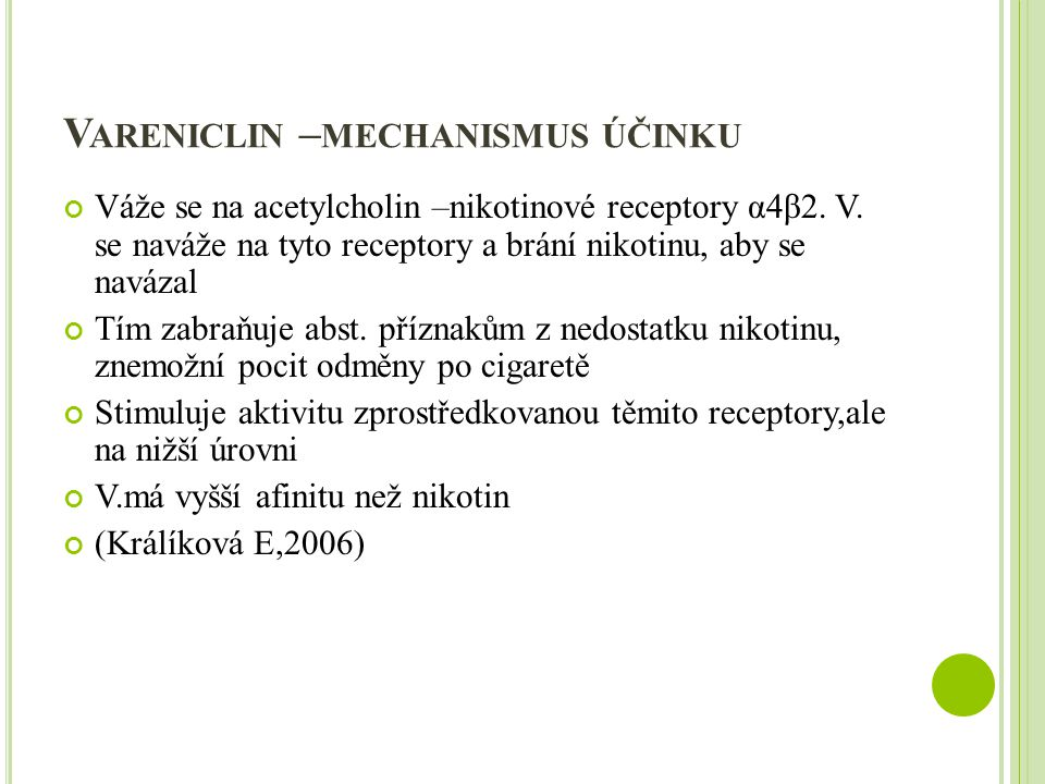 Vareniclin –mechanismus účinku