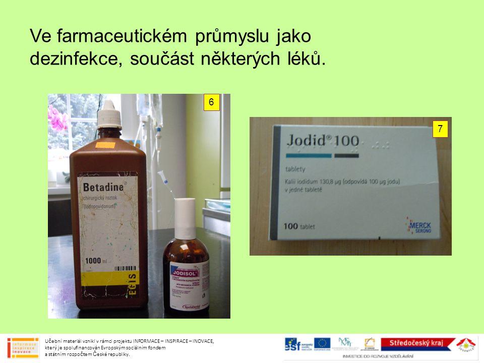 Ve farmaceutickém průmyslu jako dezinfekce, součást některých léků.
