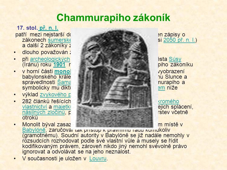 Chammurapiho zákoník 17. stol. př. n. l.
