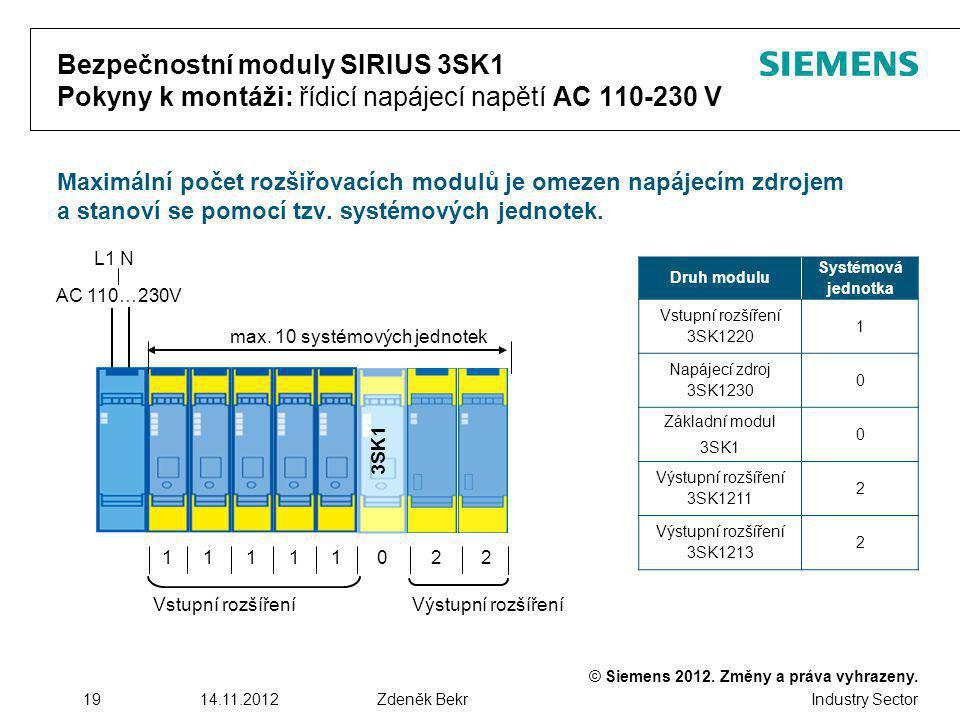 max. 10 systémových jednotek