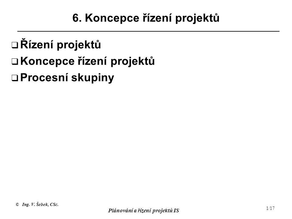 6. Koncepce řízení projektů