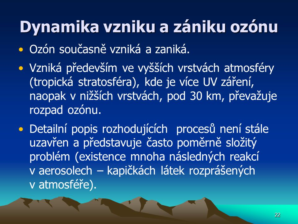 Dynamika vzniku a zániku ozónu