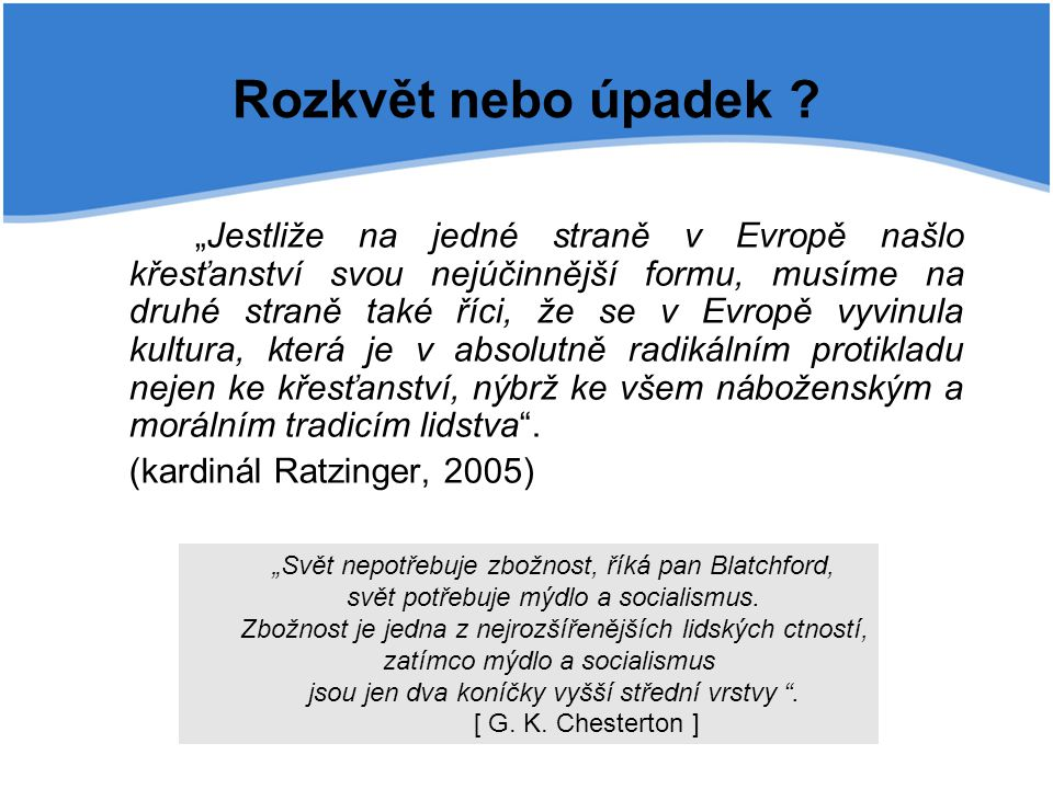 Rozkvět nebo úpadek (kardinál Ratzinger, 2005)