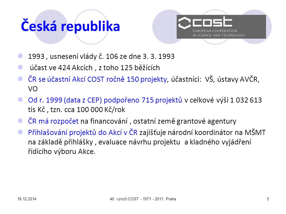 Česká republika 1993 , usnesení vlády č. 106 ze dne 3. 3. 1993