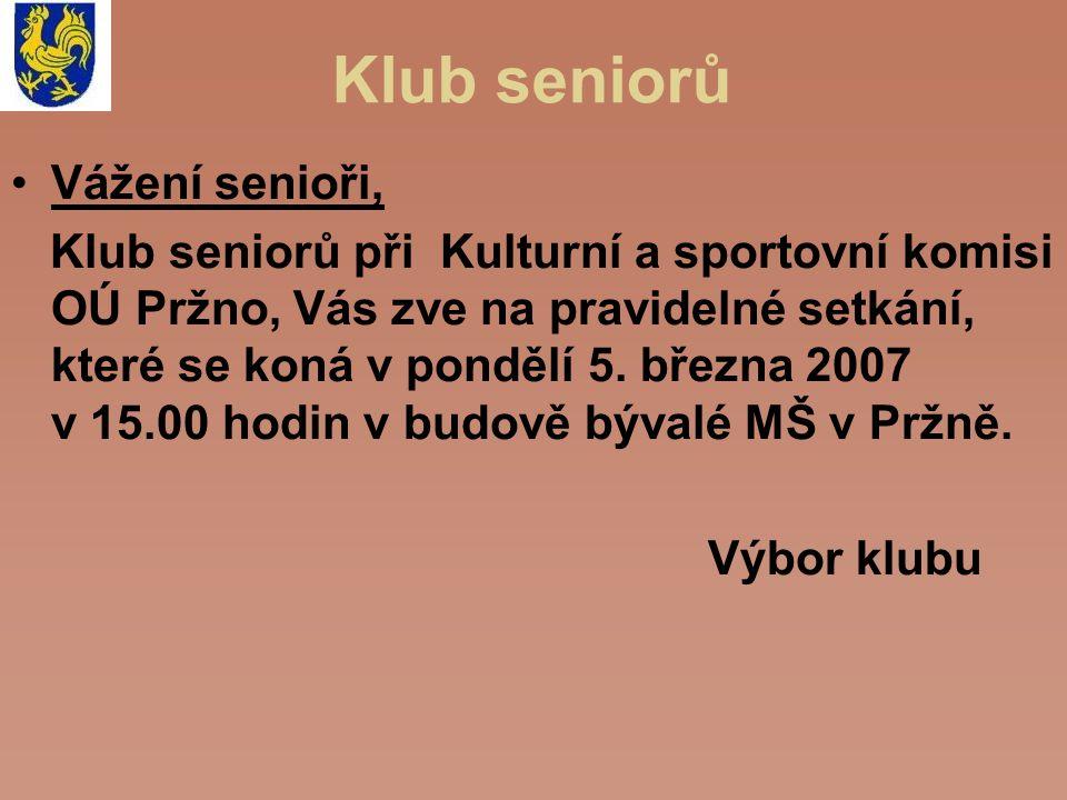 Klub seniorů Vážení senioři,