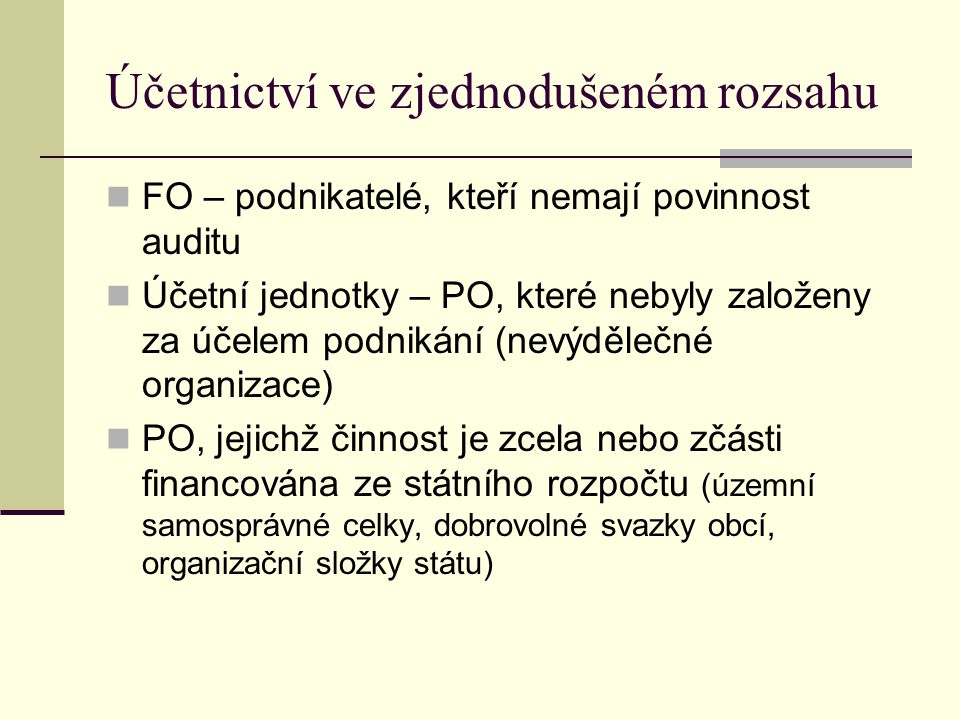 Účetnictví ve zjednodušeném rozsahu