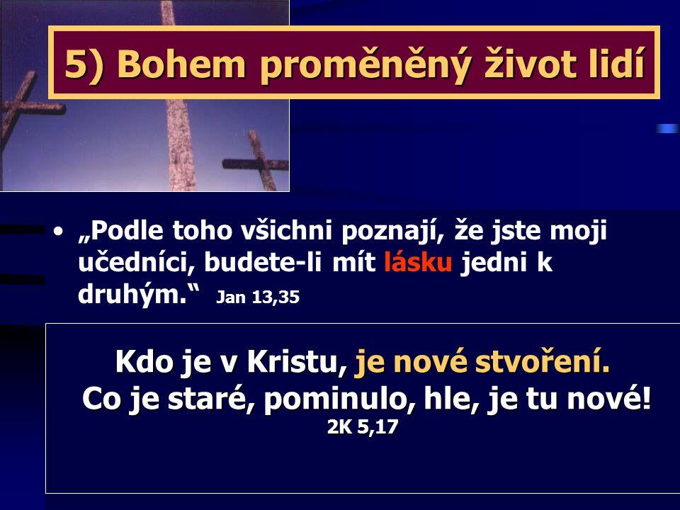 5) Bohem proměněný život lidí
