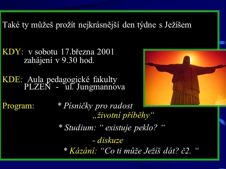 Také ty můžeš prožít nejkrásnější den týdne s Ježíšem