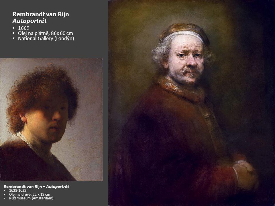 Rembrandt van Rijn Autoportrét 1669 Olej na plátně, 86x 60 cm