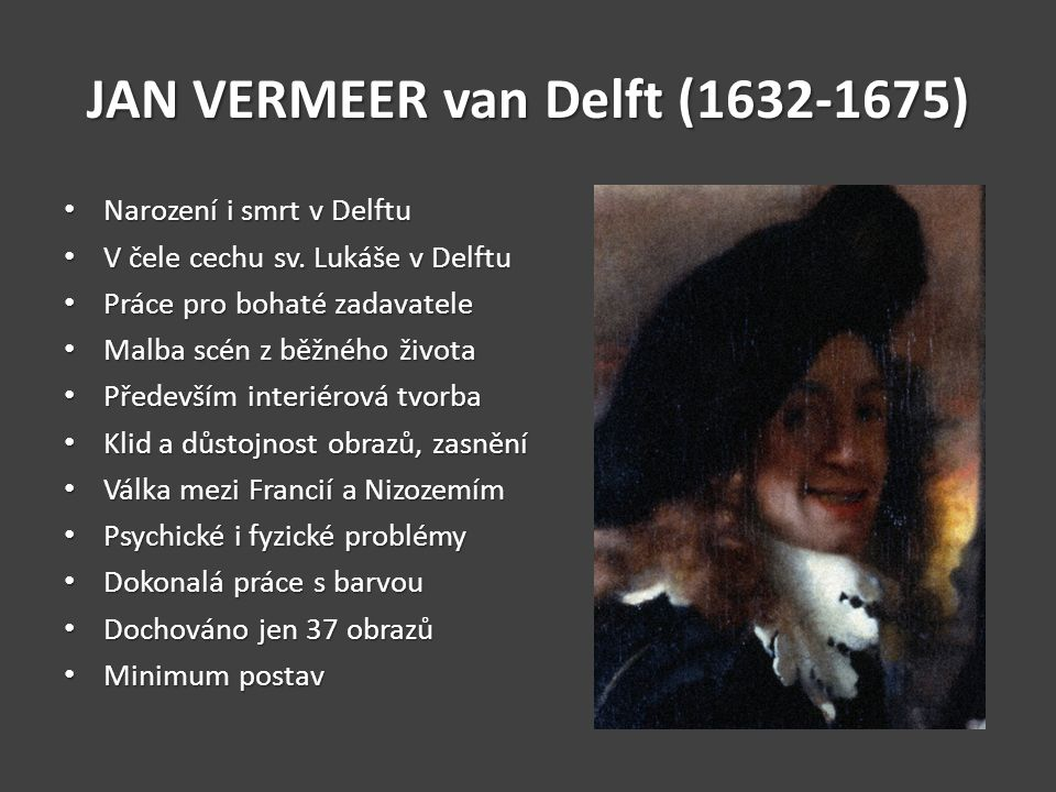JAN VERMEER van Delft (1632-1675)