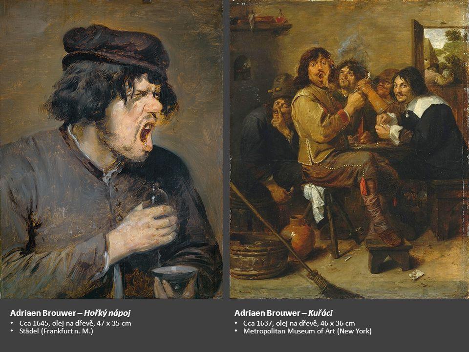 Adriaen Brouwer – Hořký nápoj Adriaen Brouwer – Kuřáci