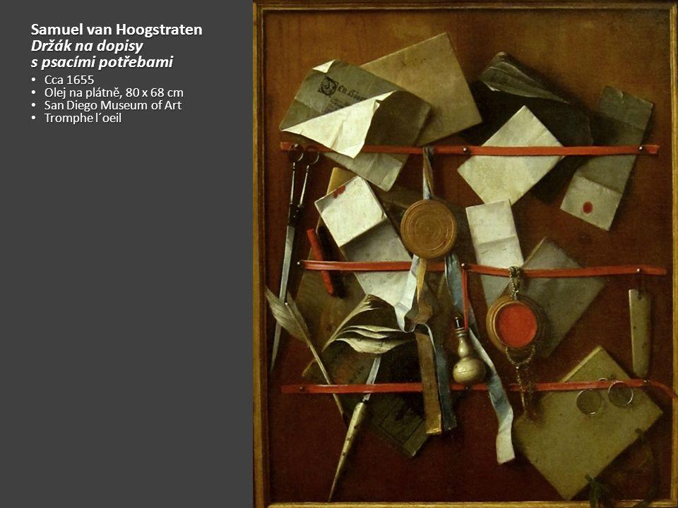 Samuel van Hoogstraten Držák na dopisy s psacími potřebami
