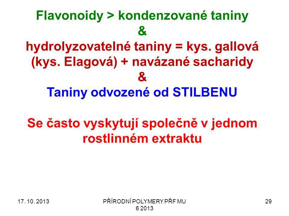 Flavonoidy > kondenzované taniny &