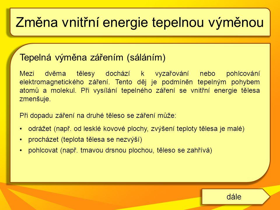 Změna vnitřní energie tepelnou výměnou
