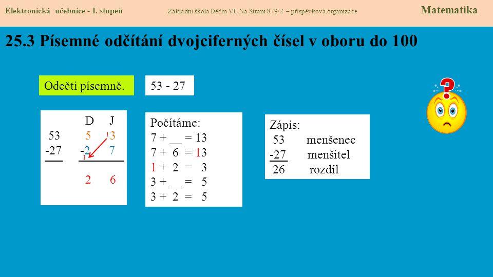 25.3 Písemné odčítání dvojciferných čísel v oboru do 100