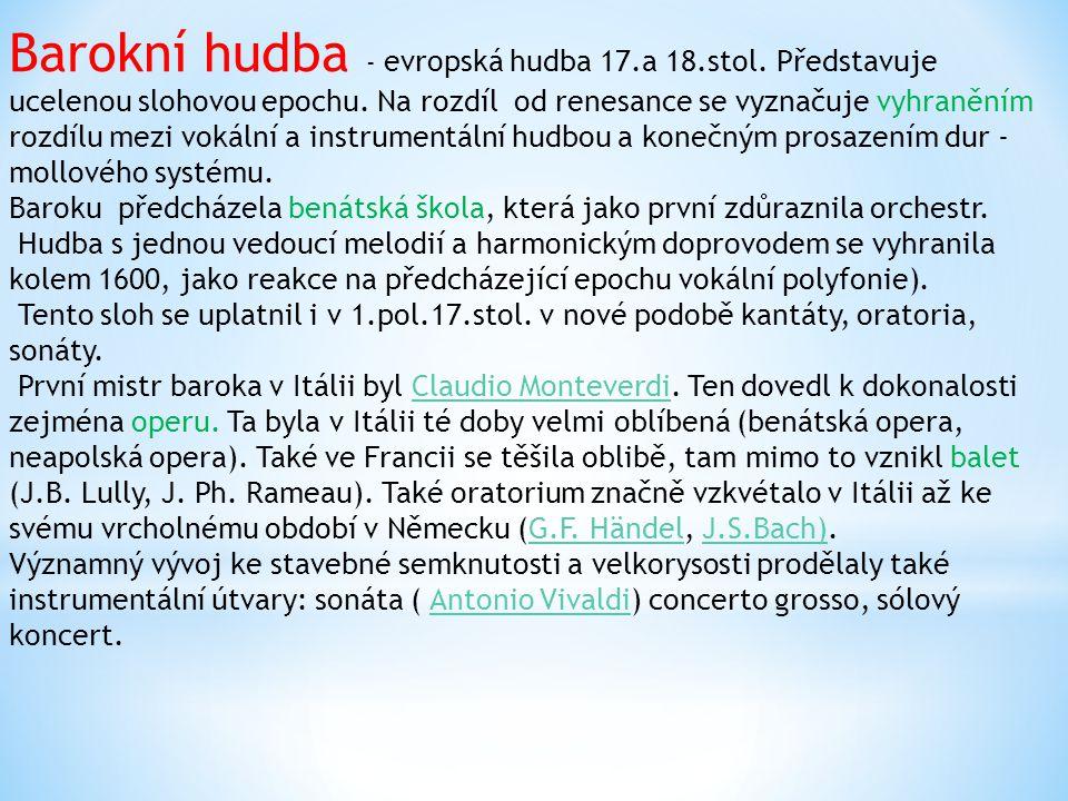 Barokní hudba - evropská hudba 17. a 18. stol