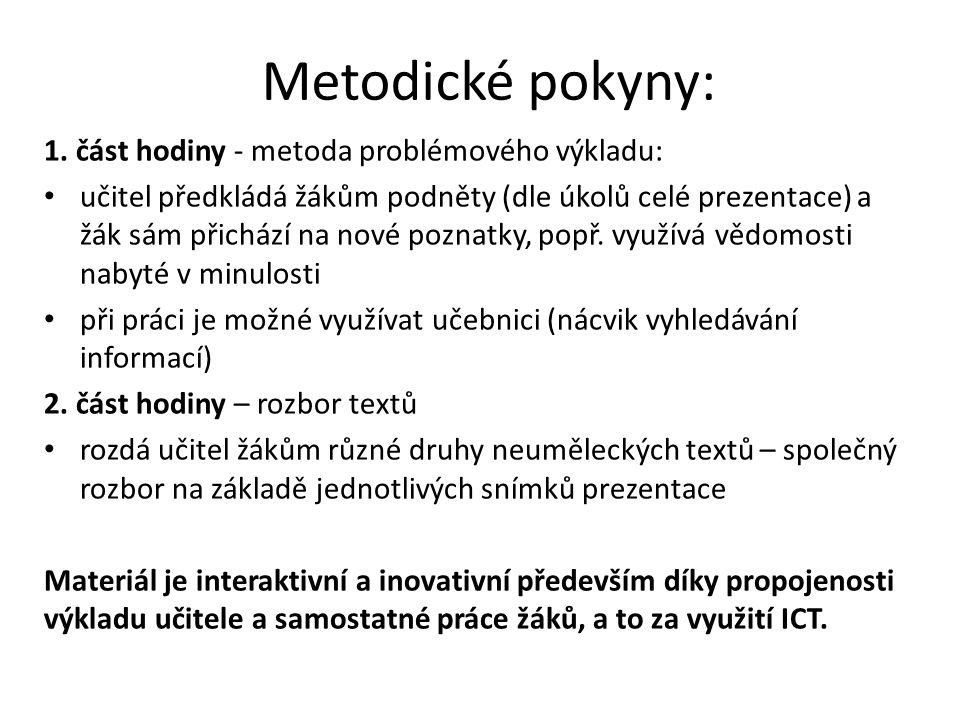 Metodické pokyny: 1. část hodiny - metoda problémového výkladu: