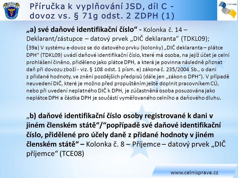 Příručka k vyplňování JSD, díl C - dovoz vs. § 71g odst. 2 ZDPH (1)
