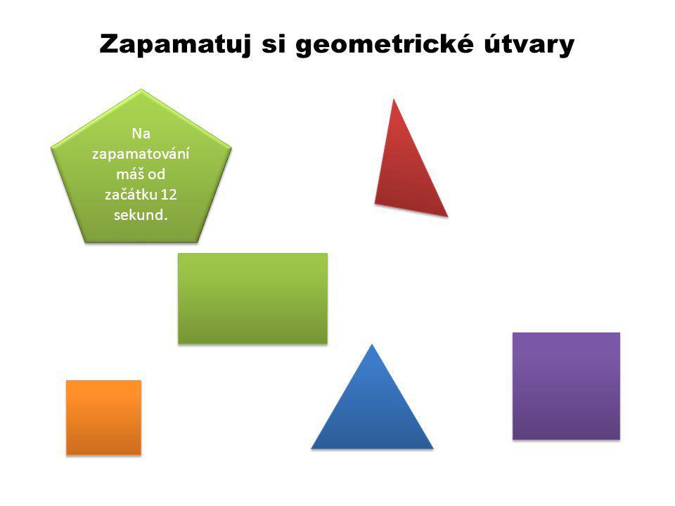 Zapamatuj si geometrické útvary