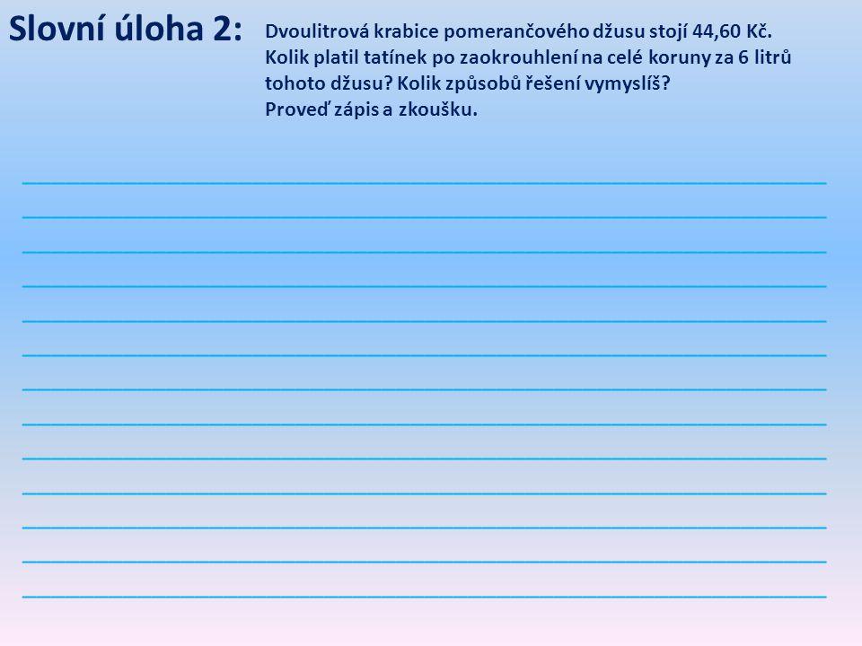 Slovní úloha 2: