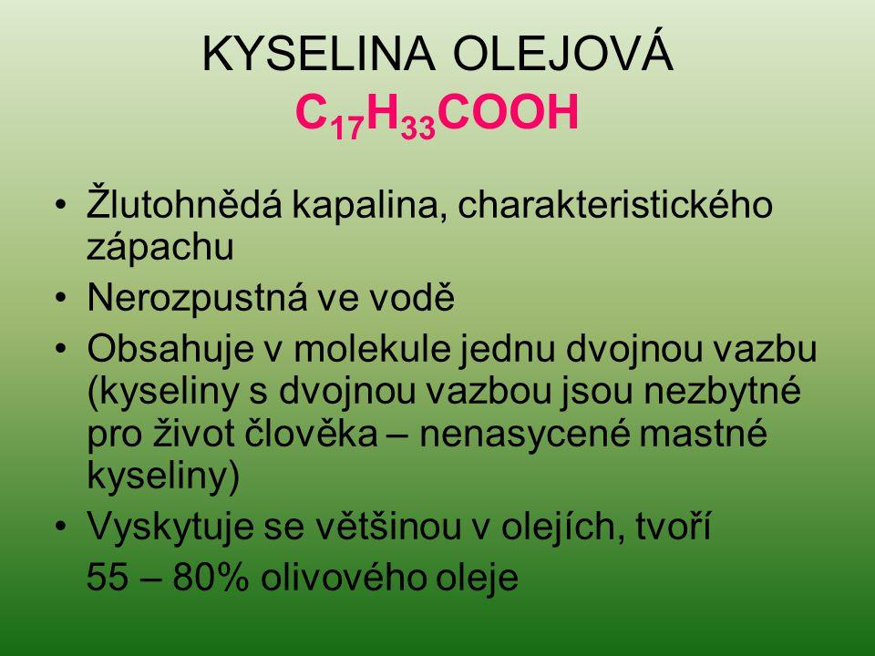 KYSELINA OLEJOVÁ C17H33COOH