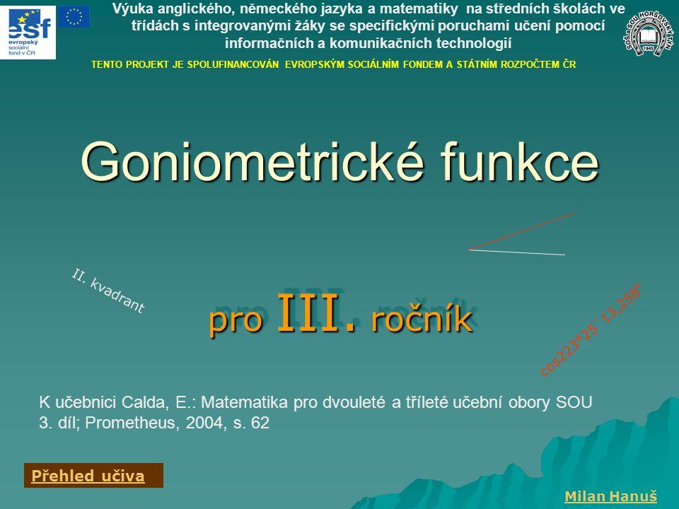 Goniometrické funkce pro III. ročník