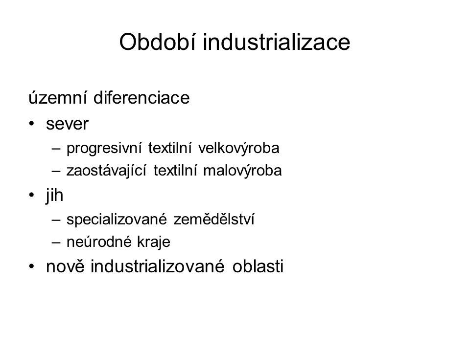 Období industrializace