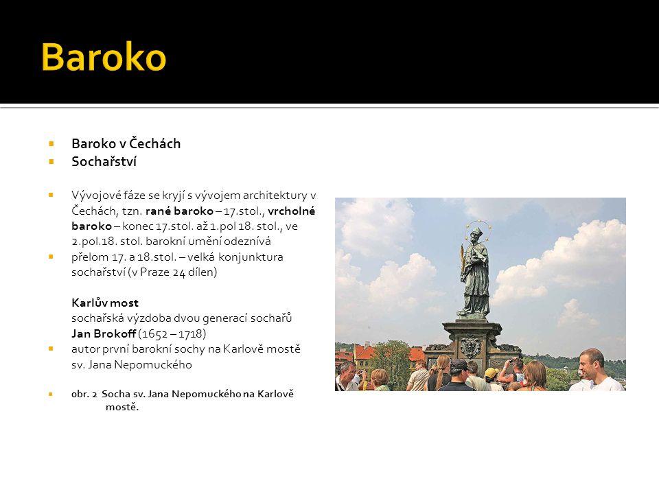 Baroko Baroko v Čechách Sochařství