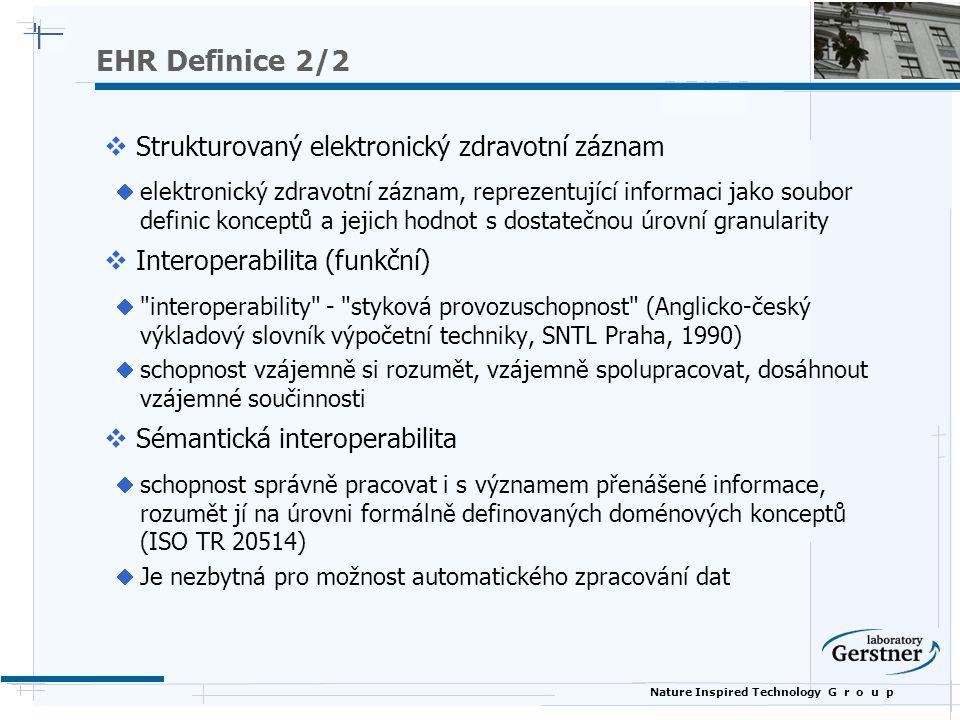 EHR Definice 2/2 Strukturovaný elektronický zdravotní záznam