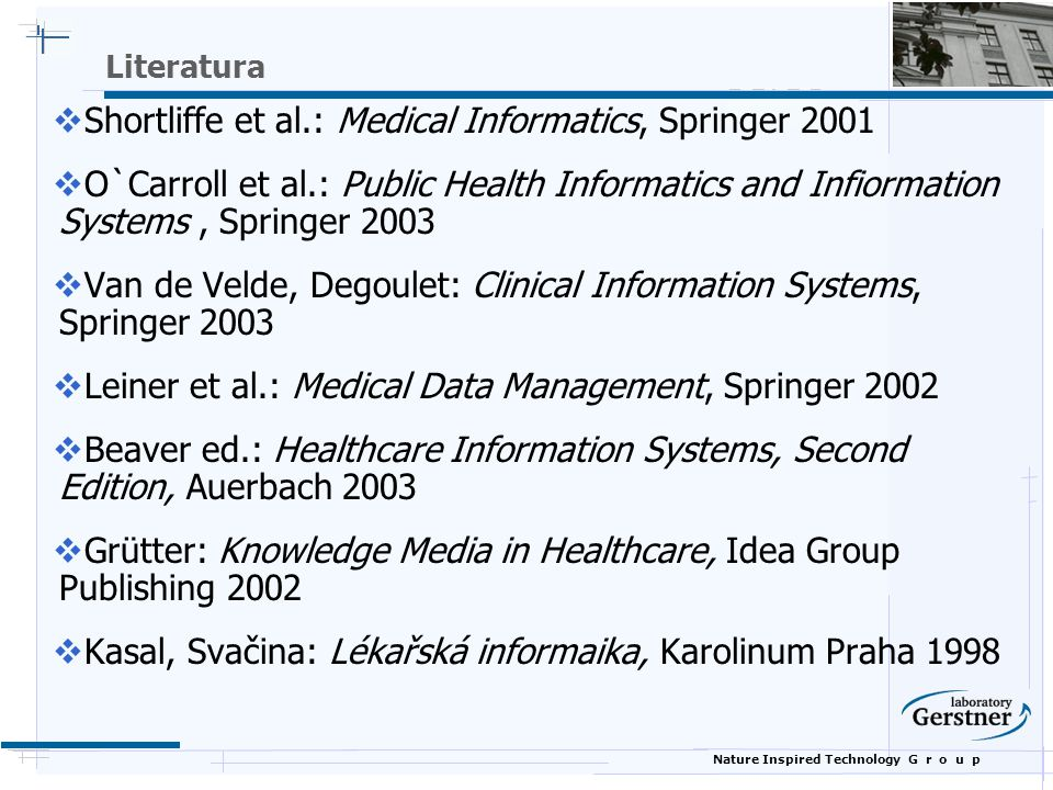 Shortliffe et al.: Medical Informatics, Springer 2001