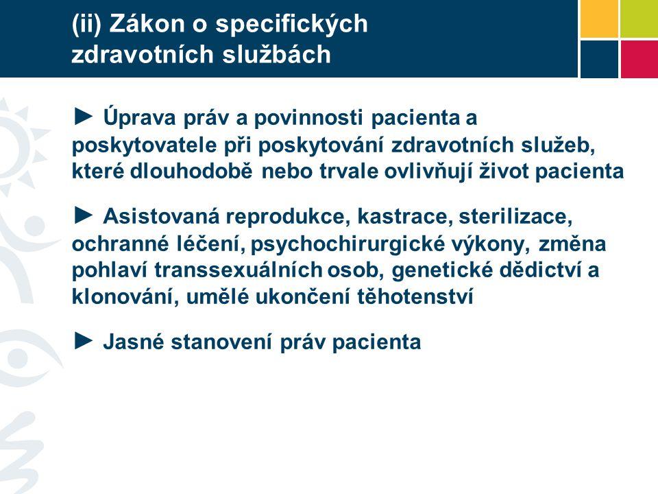 (ii) Zákon o specifických zdravotních službách