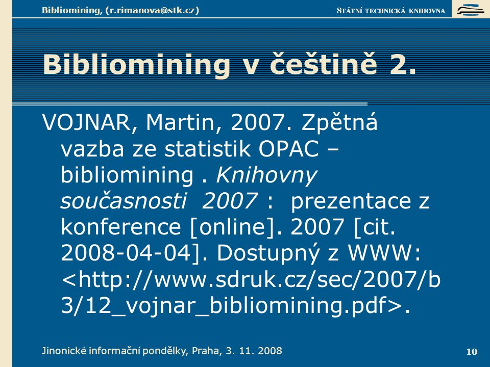 Nástroje pro bibliomining a software v knihovnách