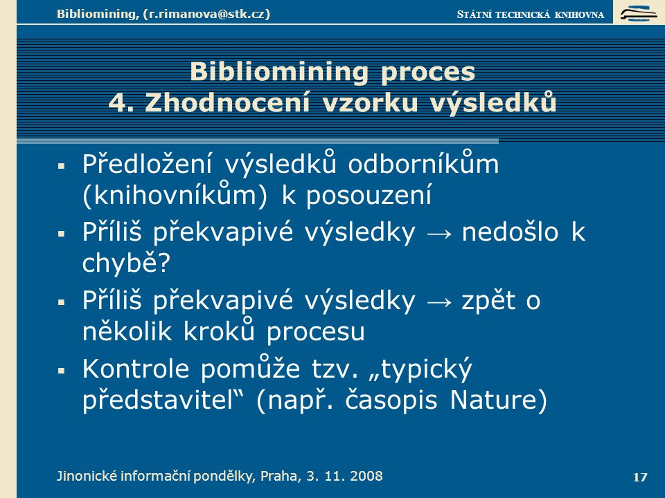 Bibliomining proces 5. Zpráva a implementace 1.