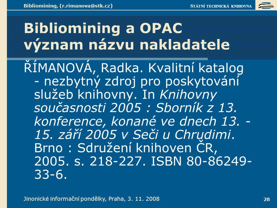 Bibliomining a OPAC význam názvu nakladatele 1.