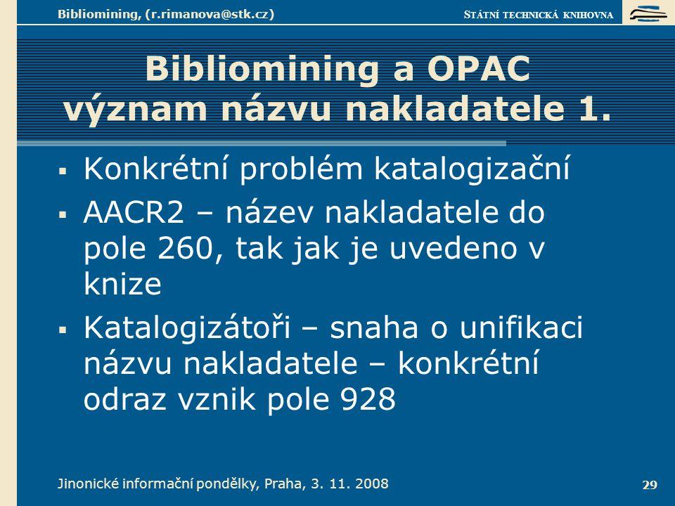 Bibliomining a OPAC význam názvu nakladatele 2.