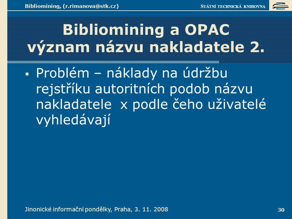 Bibliomining a OPAC význam názvu nakladatele 3.