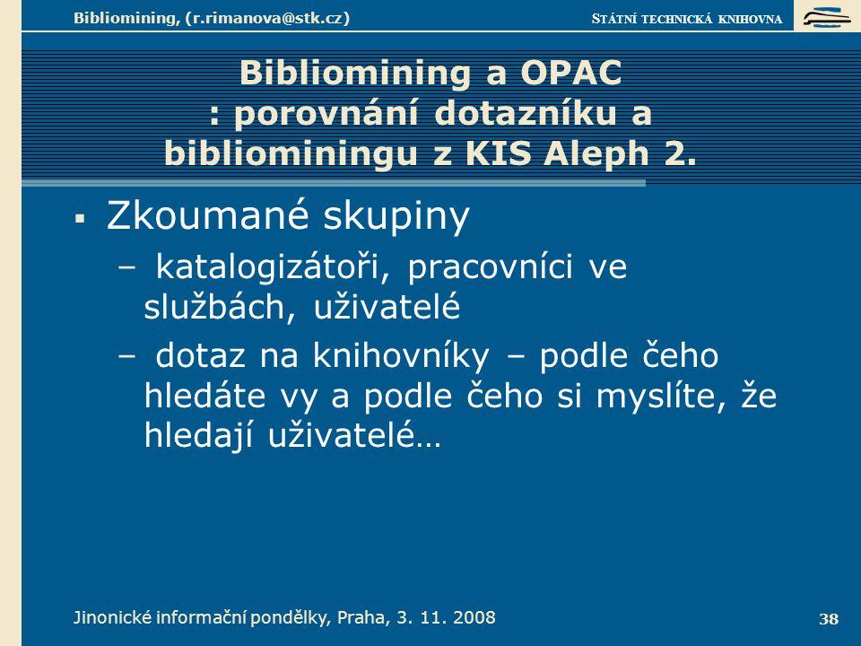 Předpoklad při bibliominingu OPAC – laici