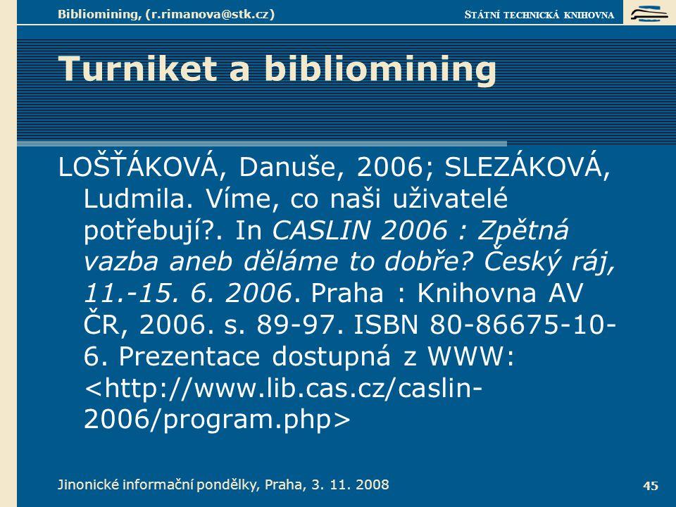 Turniket a bibliomining