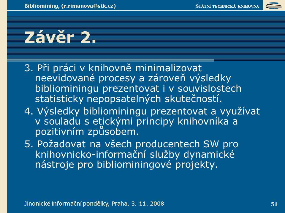 Vzhůru do dolů! Jinonické informační pondělky, Praha, 3. 11. 2008